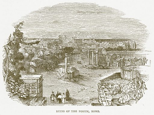 Ruins of the Forum, Rome. Illustration for Pictorial Records of Remarkable Events (James Sangster, c 1880).