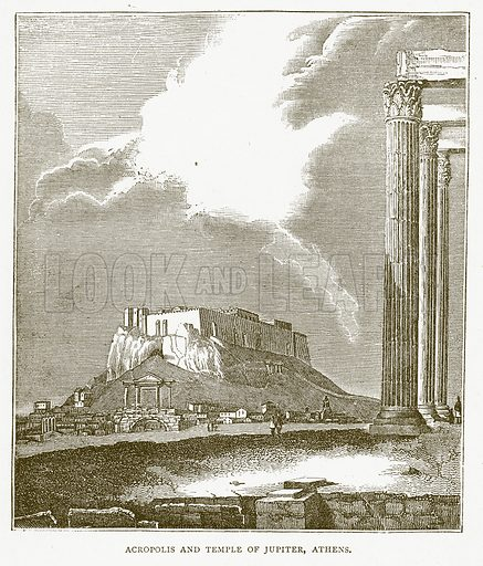 Acropolis and Temple of Jupiter, Athens. Illustration for Pictorial Records of Remarkable Events (James Sangster, c 1880).