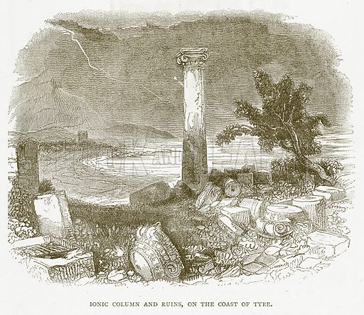 Ionic Columns and Ruins, on the Coast of Tyre. Illustration for Pictorial Records of Remarkable Events (James Sangster, c 1880).