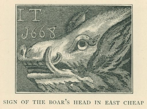 Sign of the Boar's Head in East Cheap. Illustration for London in the Time of the Tudors by Sir Walter Besant (A & C Black, 1904).
