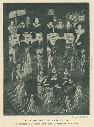 Marriage Feast of Sir H Unton. Illustration for London in the Time of the Tudors by Sir Walter Besant (A & C Black, 1904).