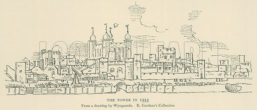 The Tower in 1553. Illustration for London in the Time of the Tudors by Sir Walter Besant (A & C Black, 1904).