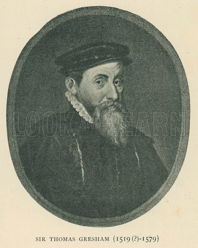 Sir Thomas Gresham (1519(?)-1579). Illustration for London in the Time of the Tudors by Sir Walter Besant (A & C Black, 1904).
