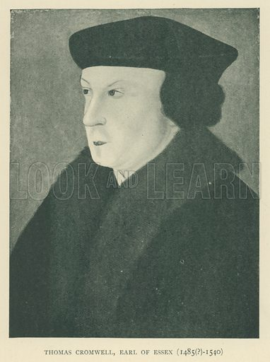 Thomas Cromwell, Earl of Essex (1485(?)-1540). Illustration for London in the Time of the Tudors by Sir Walter Besant (A & C Black, 1904).