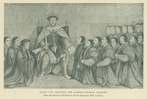 Henry VIII granting the Barber-Surgeons' Charter. Illustration for London in the Time of the Tudors by Sir Walter Besant (A & C Black, 1904).