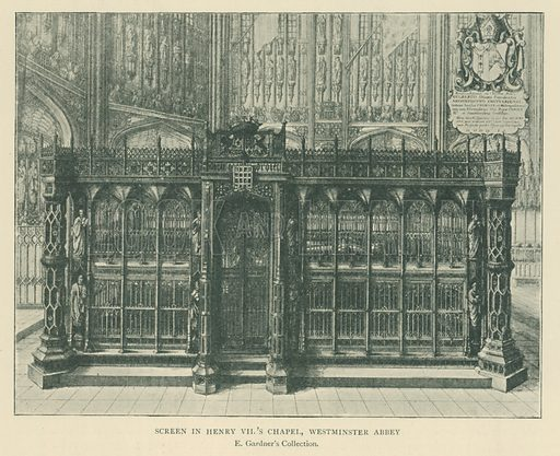 Screen in Henry VII's Chapel, Westminster Abbey. Illustration for London in the Time of the Tudors by Sir Walter Besant (A & C Black, 1904).