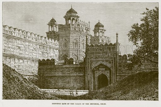 Principal Gate of the Palace of the Emperors, Delhi. Illustration for The Life and Times of The Marquis of Salisbury by SH Jeyes (Virtue, c 1895).