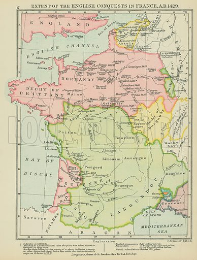Extent of the English Conquests in France, AD 1429. Illustration for A School Atlas of English History by SR Gardiner (Longmans, 1899).