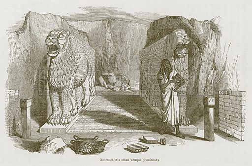 Entrance to a Small Temple (Nimroud). Illustration for Discoveries in the Ruins of Nineveh and Babylon by Austen Layard (John Murray, 1853).