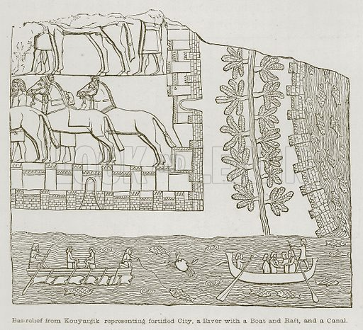 Bas-Relief from Kouyunjik Representing Fortified City, a River with a Boat and Raft, and a Canal. Illustration for Discoveries in the Ruins of Nineveh and Babylon by Austen Layard (John Murray, 1853).
