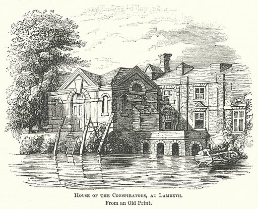 House of the Conspirators, at Lambeth. Illustration for The Pictorial History of England (W & R Chambers, 1858).