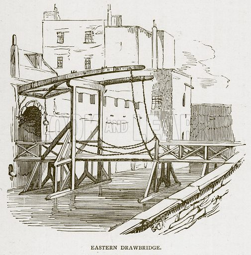 Eastern Drawbridge. Illustration for The Tower of London by William Harrison Ainsworth (George Routledge, c 1880).