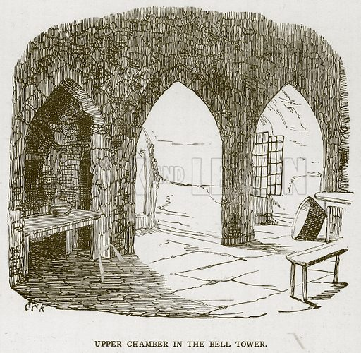 Upper Chamber in the Bell Tower. Illustration for The Tower of London by William Harrison Ainsworth (George Routledge, c 1880).