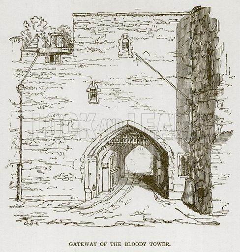Gateway of the Bloody Tower. Illustration for The Tower of London by William Harrison Ainsworth (George Routledge, c 1880).