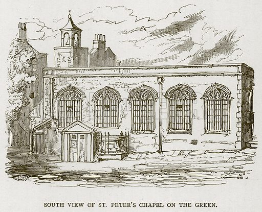 South View of St Peter's Chapel on the Green. Illustration for The Tower of London by William Harrison Ainsworth (George Routledge, c 1880).