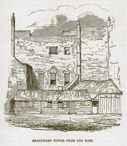 Beauchamp Tower from the East. Illustration for The Tower of London by William Harrison Ainsworth (George Routledge, c 1880).
