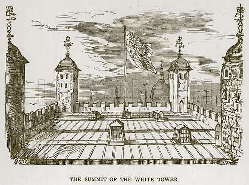 The Summit of the White Tower. Illustration for The Tower of London by William Harrison Ainsworth (George Routledge, c 1880).