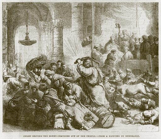 Christ Driving the Money-Changers out of the Temple. Illustration for The Works of Eminent Artists (Cassell, 1854).