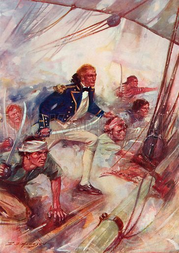 """Nelson Boarding the """"San Josef,"""" at the Battle of St Vincent, February 14th, 1797. Illustration for Battles on Land and Sea by Sir Evelyn Wood (Cassell, 1915)."""