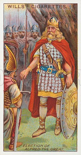 Election of Alfred the Great. Illustration for the Wills's Cigarettes series of Coronation Cards, 1911.
