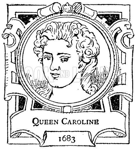 Queen Caroline. Illustration for The Portrait Birthday-Book (Seely, c 1870).