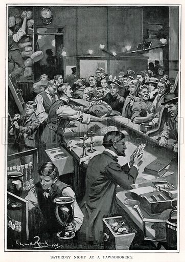 Saturday Night at a Pawnbroker's. Illustration for Living London edited by George Sims (Cassell, c 1900).