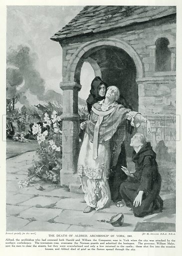 The Death of Aldred, Archbishop of York, 1069. Illustration for Story of the British Nation (Hutchinson, c 1920).
