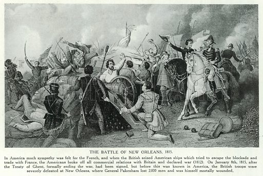 The Battle of New Orleans, 1815. Illustration for Story of the British Nation (Hutchinson, c 1920).