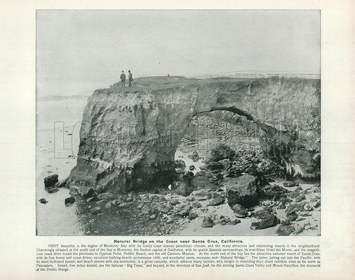 Natural Bridge on the Coast near Santa Cruz, California. Illustration for Our Kin Across the Sea (Greig, 1898).