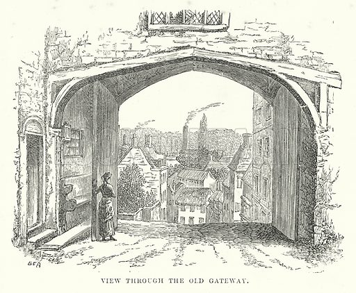 View through the Old Gateway. Illustration for Our Own County (Cassell, c 1880).