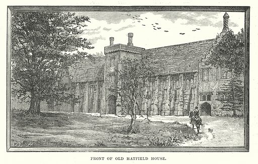 Front of Old Hatfield House. Illustration for Our Own County (Cassell, c 1880).