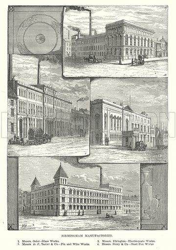 Birmingham Manufactories. 1.Messrs. Osler – Glass Works. 2. Messrs. DF Tayler & Co – Pin and Wire Works. 3. Messrs. Elkington – Electro-Plate Works. 4. Messrs. Perry & Co – Steel Pen Works. Illustration for Our Own County (Cassell, c 1880).