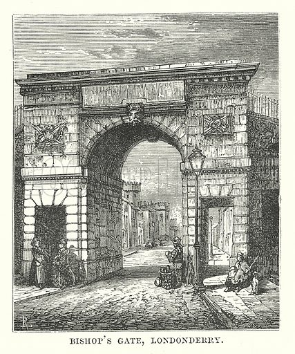 Bishop's Gate, Londonderry. Illustration for Our Own County (Cassell, c 1880).