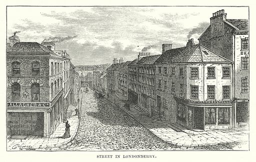 Street in Londonderry. Illustration for Our Own County (Cassell, c 1880).