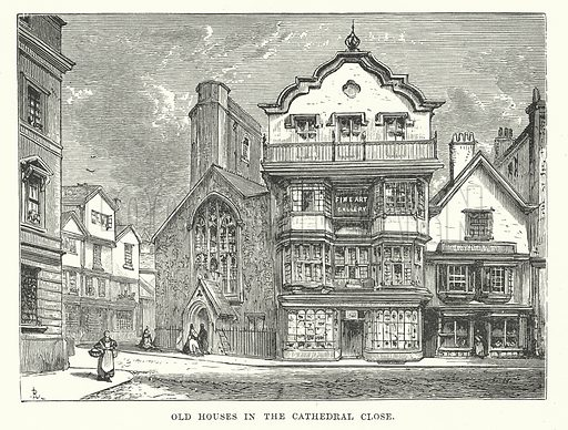 Old Houses in the Cathedral Close. Illustration for Our Own County (Cassell, c 1880).