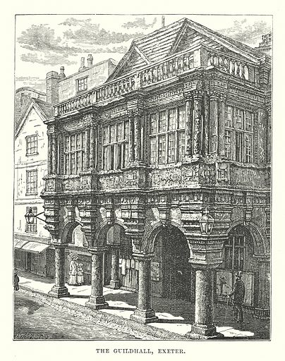 The Guildhall, Exeter. Illustration for Our Own County (Cassell, c 1880).