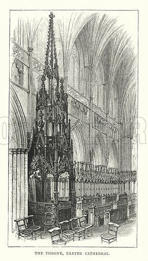The Throne, Exeter Cathedral. Illustration for Our Own County (Cassell, c 1880).