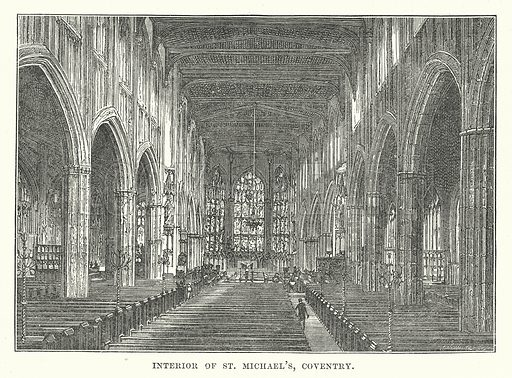 Interior of St Michael's, Coventry. Illustration for Our Own County (Cassell, c 1880).