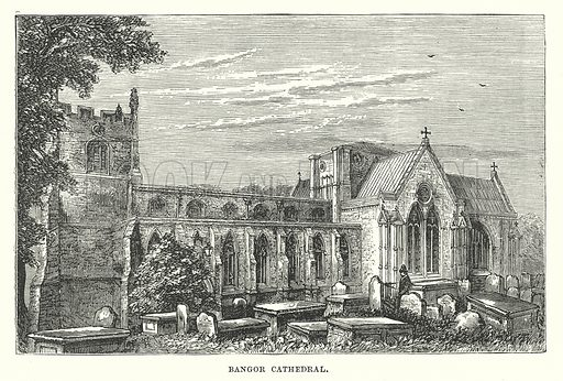 Bangor Cathedral. Illustration for Our Own County (Cassell, c 1880).