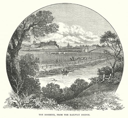 The Roodeye, from the Railway Bridge. Illustration for Our Own County (Cassell, c 1880).