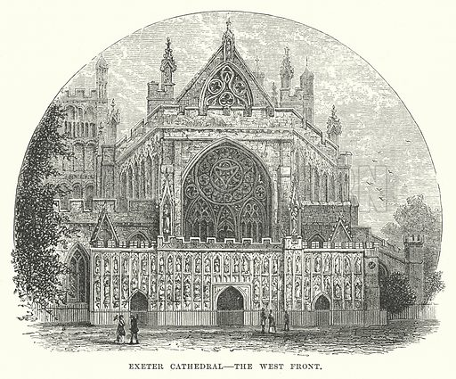 Exeter Cathedral – The West Front. Illustration for Our Own County (Cassell, c 1880).