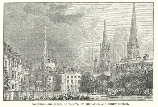 Coventry – The Spires of Trinity, St Michael's, and Christ Church. Illustration for Our Own County (Cassell, c 1880).
