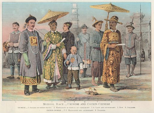Mongol Race--Chinese and Cochin-Chinese. Chinese--1. Seller of Birds Nests. 2. Mandarin in Dress of Ceremony. 3. 4. Lady and Attendant. 5. Boy. 6. Soldier. Cochin-Chinese--7. 8. Mandarin and Attendant. 9. Soldier. Illustration for Blackie's Modern Cyclopedia (1899).
