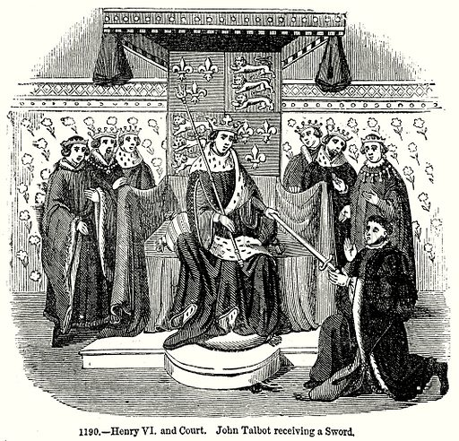 Henry VI and Court. John Talbot receiving a Sword. Illustration from Old England, A Pictorial Museum edited by Charles Knight (James Sangster & Co, c 1845).
