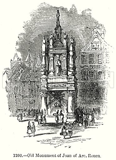 Old Monument of Joan of Arc, Rouen. Illustration from Old England, A Pictorial Museum edited by Charles Knight (James Sangster & Co, c 1845).
