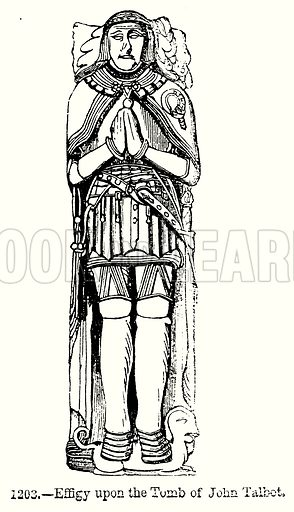 Effigy upon the Tomb of John Talbot. Illustration from Old England, A Pictorial Museum edited by Charles Knight (James Sangster & Co, c 1845).