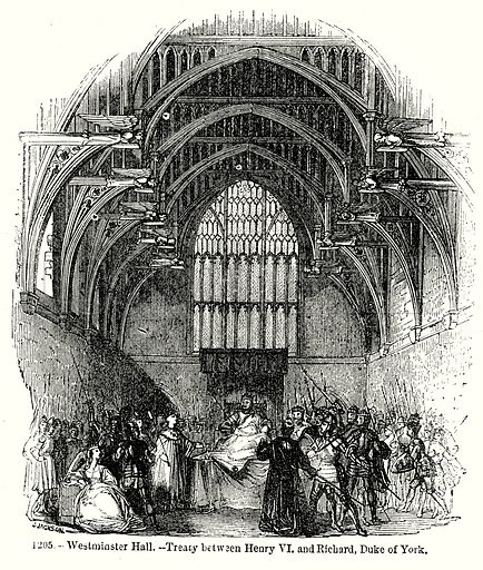 Westminster Hall.--Treaoy between Henry VI and Richard, Duke of York. Illustration from Old England, A Pictorial Museum edited by Charles Knight (James Sangster & Co, c 1845).