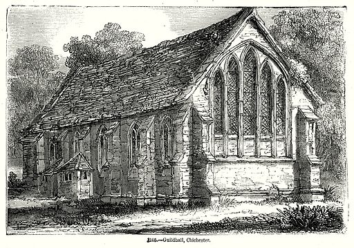 Guildhall, Chichester. Illustration from Old England, A Pictorial Museum edited by Charles Knight (James Sangster & Co, c 1845).