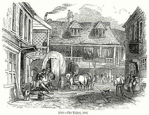 The Talbot, 1841. Illustration from Old England, A Pictorial Museum edited by Charles Knight (James Sangster & Co, c 1845).