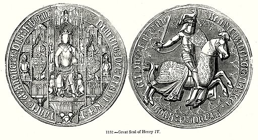 Great Seal of Henry IV. Illustration from Old England, A Pictorial Museum edited by Charles Knight (James Sangster & Co, c 1845).